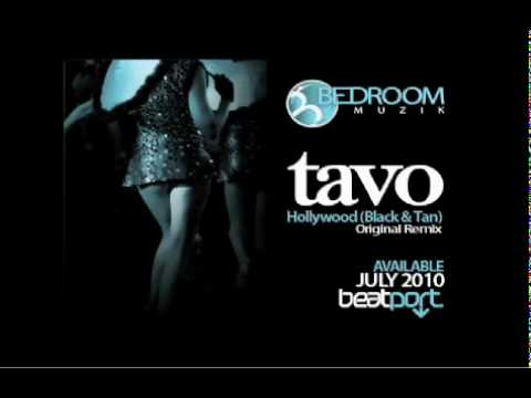 Tavo - Hollywood (Black & Tan) - Original Remix
