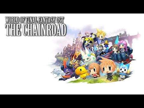 World of Final Fantasy OST The Chainroad