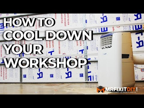 How To Cool Down Your Workshop