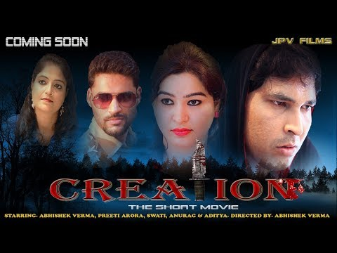 creation short film//Abhishek verma/Abhi******