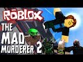 THE SECRET PATH | THE MAD MURDERER 2 | ROBLOX