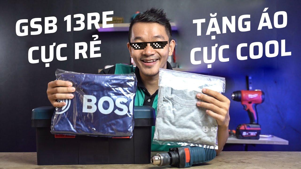 Bosch GSB 13RE Freedom Giá Chỉ 1tr350 Tặng Áo Mưa, Áo Thun Cực Ngầu   Thứ 5 Vui Vẻ