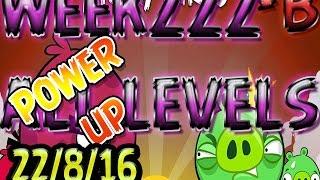 angry birds friends tournament all levels week 222 b power up walkthrough