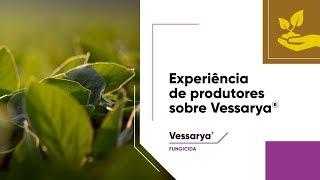Testes realizados nas safras 2015/16 e 2016/17 comprovam a eficácia de Vessarya®