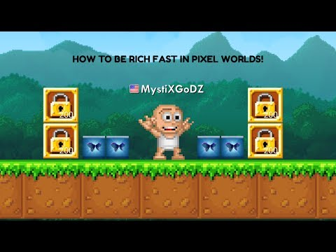 How to get rich in Pixel Worlds Fast Best Methods!