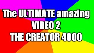 Download The *+*ULTIMATE*+* amazing //VIDEO 2\\ by ==THE :CREATOR: 4000==