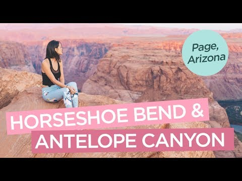 How To Visit Horseshoe Bend and Lower Antelope Canyon - Page, Arizona - TRAVEL VLOG