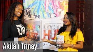 Becoming an Author & Radio Show Host- Akilah Trinay