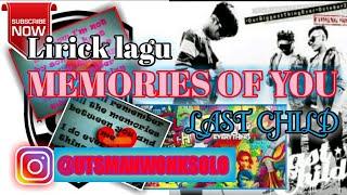 Memories of you-last child-lirik