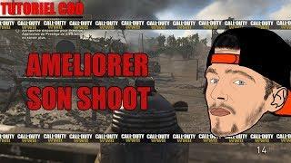 [TUTO] COD WW2 | AMELIORER SON SHOOT