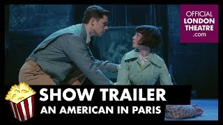 Trailer: An American In Paris