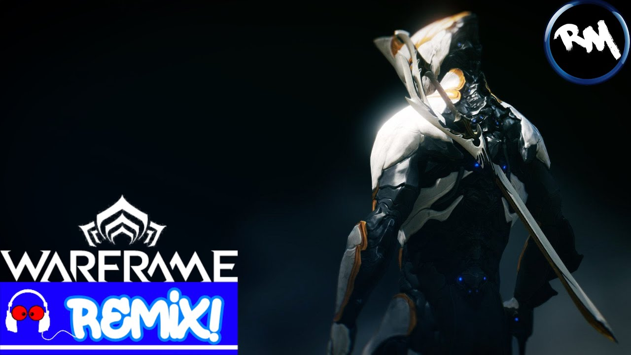 Warframe - This Is What You Are (Trap Remix) -RM