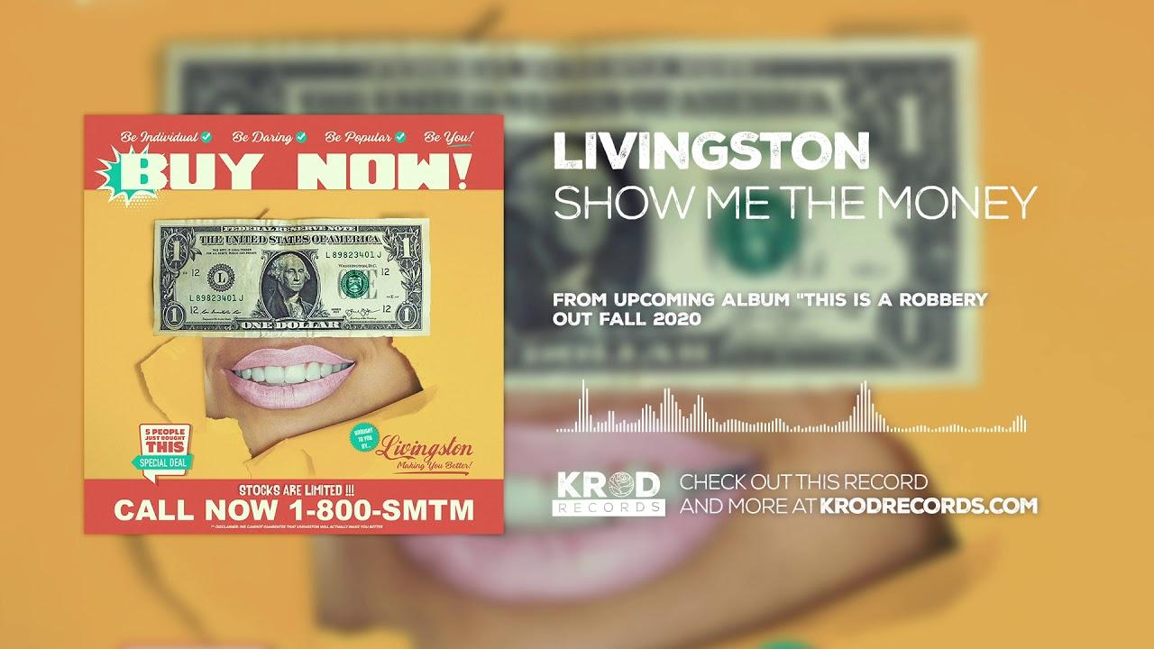 Livingston - Show Me The Money (Audio Video)
