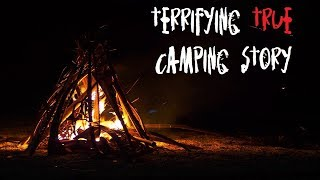 Terrifying TRUE Camping Story - Don't Go Camping in Oklahoma