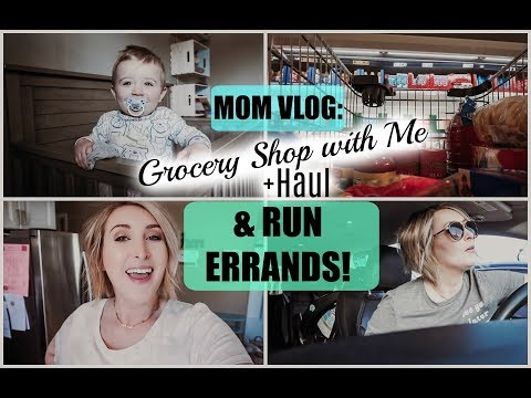 DAY IN THE LIFE of a STAY AT HOME MOM   Grocery Haul + Errands!