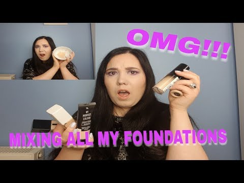 OMG!! MIXING ALL MY FOUNDATIONS TOGETHER