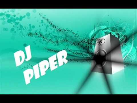 Dj Piper- pi pa pa para po ( remix )