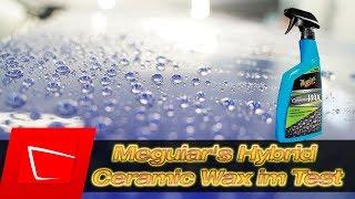 Meguairs Hybrid Ceramic Wax Test -