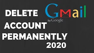 How To Delete Gmail Account Permanently In 2019 - Easy Way