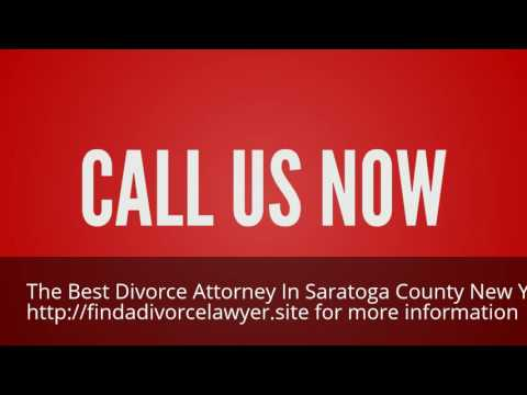 Find the Best Divorce Attorney in Saratoga County New York 844-899-1006