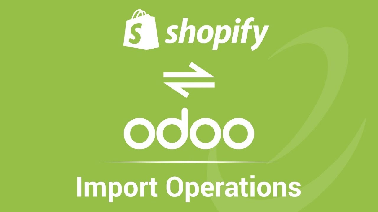 3 1 - Importing Customer Data and Orders from Shopify to Odoo