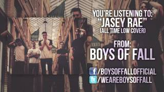 All Time Low - Jasey Rae (Boys Of Fall cover)