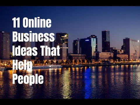 11 Online Business Ideas That Help People