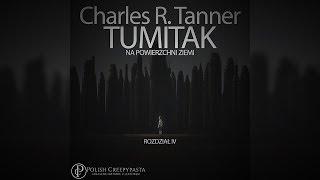 Charles R. Tanner - Tumitak na powierzchni Ziemi - ROZDZIAŁ IV [LEKTOR PL]