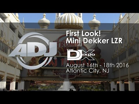 ADJ First Look! Mini Dekker LZR