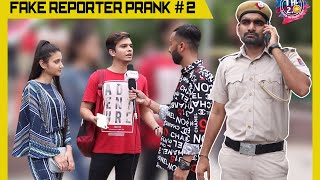 Fake Reporter Prank Part 2 Ft. The Hungama Films | THF 2.0 | Ashish Goyal