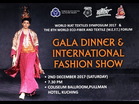GALA INTERNATIONAL FASHION SHOW - World Ikat Textile Symposium 2017