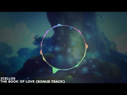 The Book of Love Bonus Track  2Cellos