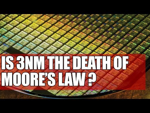 Is 3nm The Death of Moore's Law ? | Examining The Modern Transistor & Process Technology