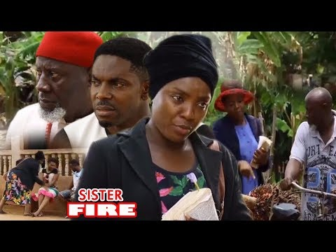 Download Sister Fire Season 1 - Chioma Chukwuka 2017 Latest Nigerian Nollywood Movie