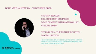 TECHNOLOGY: The Future of Hotel Digitalisation with Florian Ziegler