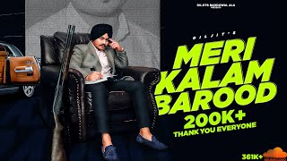 Meri Kalam Barood | Official Video | Diljit8 | Sahib Gill | New Punjabi Single Track 2020 |