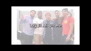 Lay It All On Me - Rudimental ft. Ed Sheeran(COVER) Lyrics(Ingles y Español)