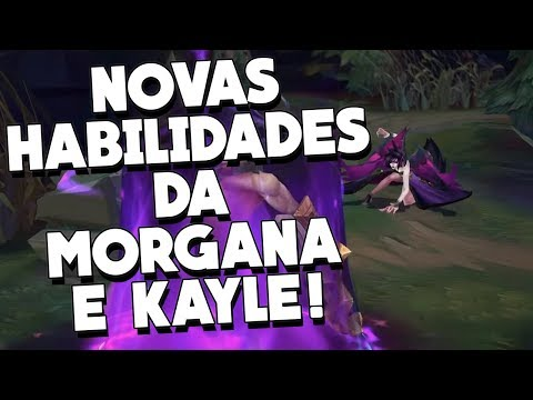 TODAS AS HABILIDADES DA NOVA MORGANA E KAYLE! FINALMENTE SAIU O REMAKE!