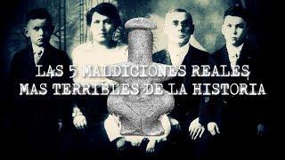 Las 5 Maldiciones Reales Más Terribles De La Historia