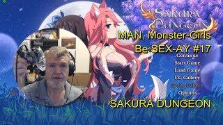 SAKURA DUNGEON - MAN, Monster-Girls Be SEX-AY #17