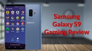 Samsung Galaxy S9 Gaming Review - YouTube Tech Guy