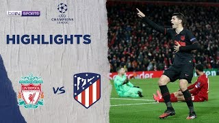 Liverpool 2-3 Atletico Madrid | Champions League 19/20 Match Highlights