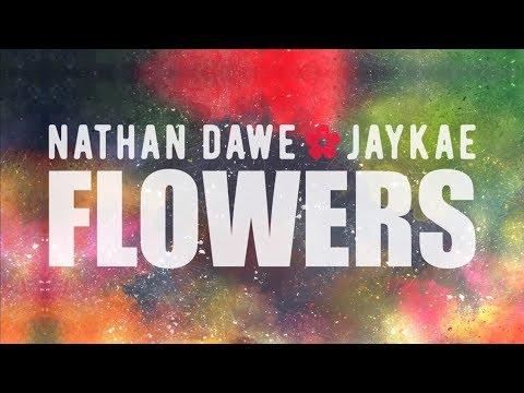 Nathan Dawe - Flowers (feat. Jaykae) [Official Lyric Video]
