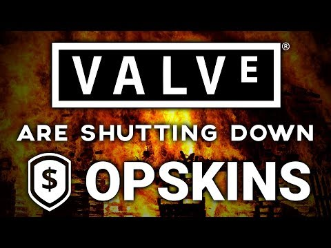 VALVE ARE SUING OPSKINS (OPSKINS SHUTTING DOWN)