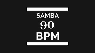 Samba - 90 BPM Play Along