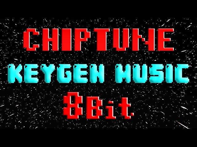 Chiptune/Keygen Music/8Bit Music MIX #2