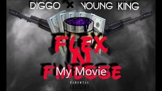 Diggo x Young King - Flex N Finesse