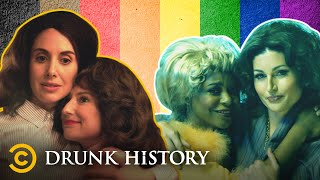 Incredible Moments in LGBTQ+ History - Drunk History