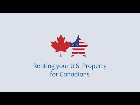 Renting Your U.S. Property For Canadians
