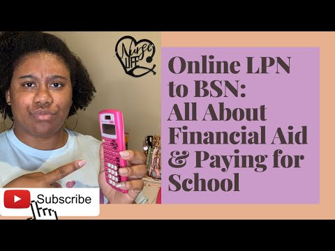 online-lpn-to-bsn:-all-about-financial-aid-&-paying-for-school
